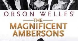 The Magnificent Ambersons Movie Soundboard