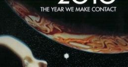 2010: The Year We Make Contact Movie Soundboard