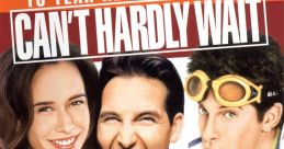 Can't Hardly Wait Movie Soundboard