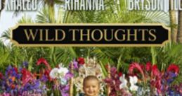 Wild Thoughts Ringtones Soundboard